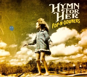 pic 2 hymn for her, new album, pop-n-dowwners